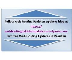 Follow web hosting Pakistan updates blog and get free Updates