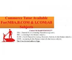 Commerce Tutor Available For (MBA, B.com, I.com) All Subjects