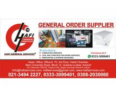 General Order Supplier in All Over areas of Karachi (HGS)